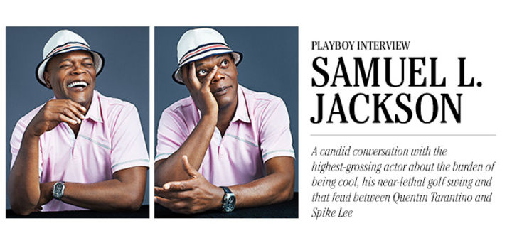 Playboy Interview: Samuel L. Jackson: