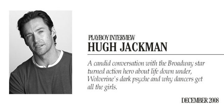 Playboy Interview - Hugh Jackman: