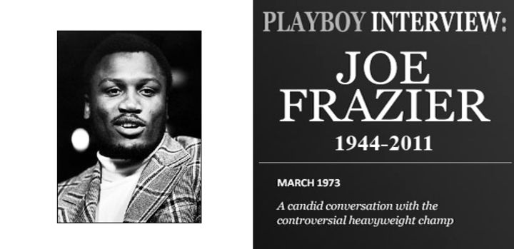 Playboy Interview: 'Smokin' Joe Frazier: