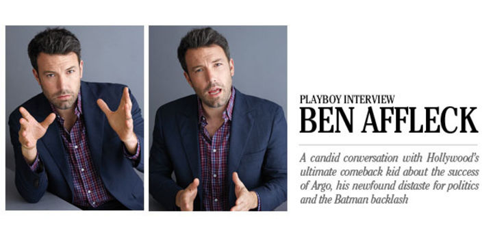 Playboy Interview: Ben Affleck: