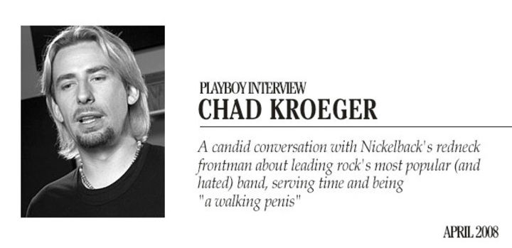 Playboy Interview: Chad Kroeger: