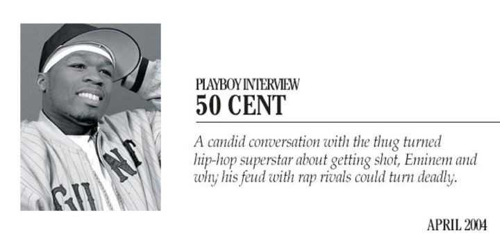 Playboy Interview: 50 Cent: