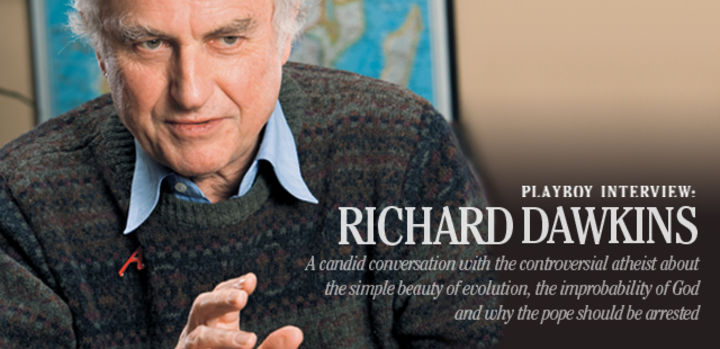 PLAYBOY INTERVIEW: RICHARD DAWKINS: